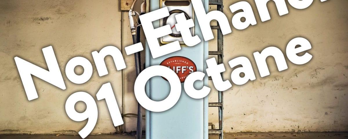 Non Ethanol Gas Near Me >> Non Ethanol 91 Octane Added To Three More Sites Cliff S